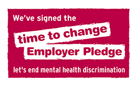 Logo that reads: we've signed the time to change Employer Pledge; let's end mental health discrimination